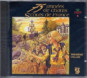 CD Chants Scouts de France Volume 3