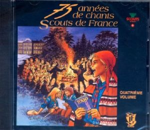 CD Chants Scouts de France Volume 4