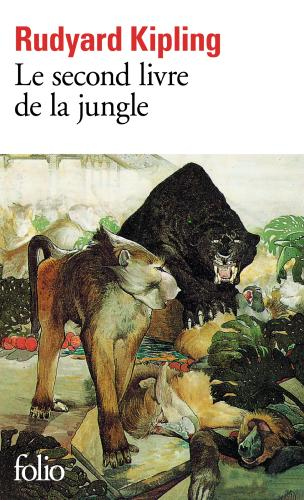 Le second Livre de la Jungle (ed Folio)