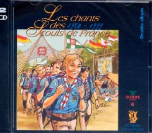 CD Chants Scouts de France 1980-1999