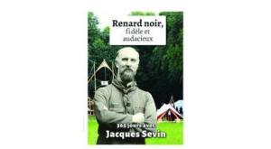 Renard Noir, 365 citations du Père Sevin