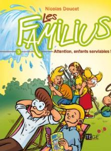 Les Familius, Attention, enfants serviables ! Tome 3