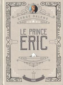 Le Prince Eric édition Collector