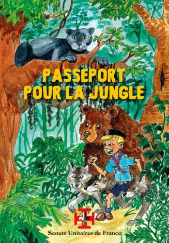Passeport pour la jungle